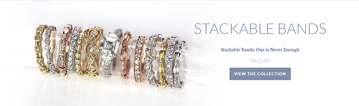 Stackable Bands: One is Never Enough - View the Collection