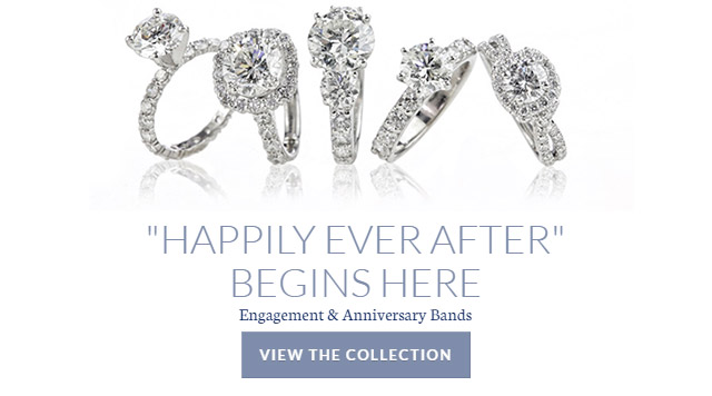 'Happily Ever After' Begins Here - Engagement & Anniversary Bands - View the Collection